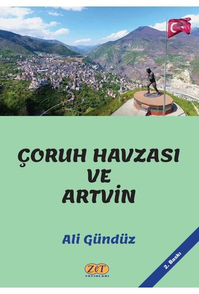 Çoruh Havzası ve Artvin - Ali Gündüz
