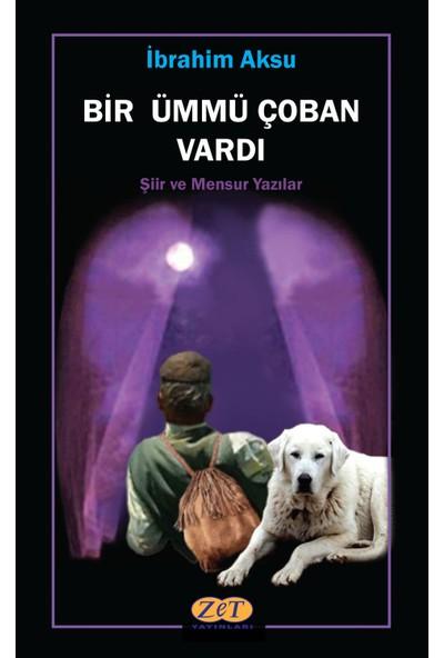 Bir Ümmü Çoban Vardı - Ibrahim Aksu