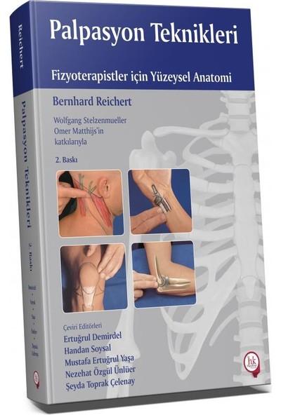 Palpasyon Teknikleri Fizyoterapistler Için Yüzeysel Anatomi