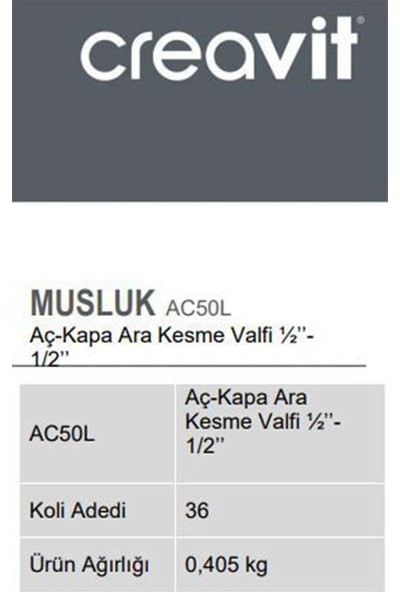 Creavit AC50L Aç-Kapa Ara Kesme Valfi