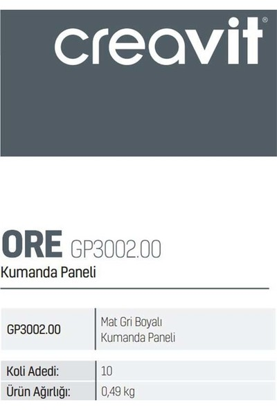 Creavit GP3002.00 Mat Gri Boyalı Kumanda Paneli