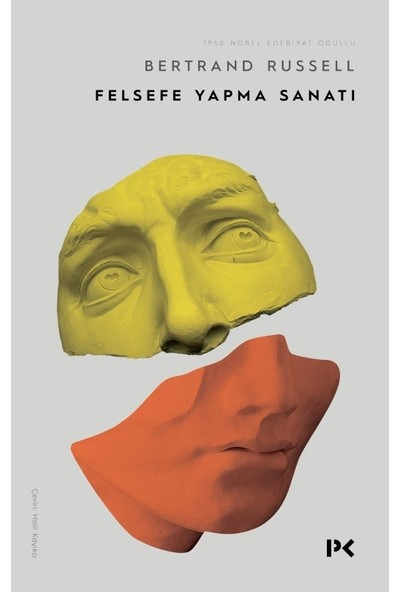 Felsefe Yapma Sanatı - Bertrand Russell