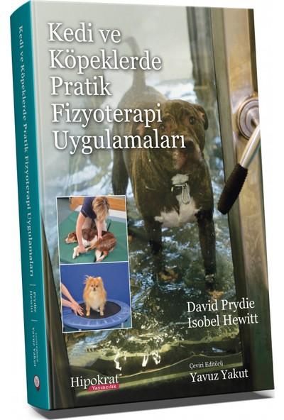 Hipokrat Kitabevi Kedi ve Köpeklerde Pratik Fizyoterapi Uygulamaları - Yavuz Yakut