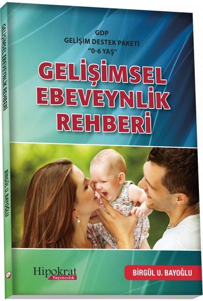 Gdp Gelişimsel Destek Paketi ''0-6 Yaş'' Gelişimsel Ebeveynlik Rehberi