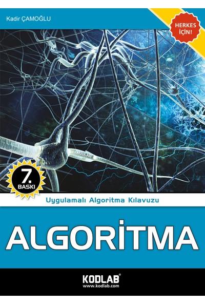 Algoritma - KADİR ÇAMOĞLU