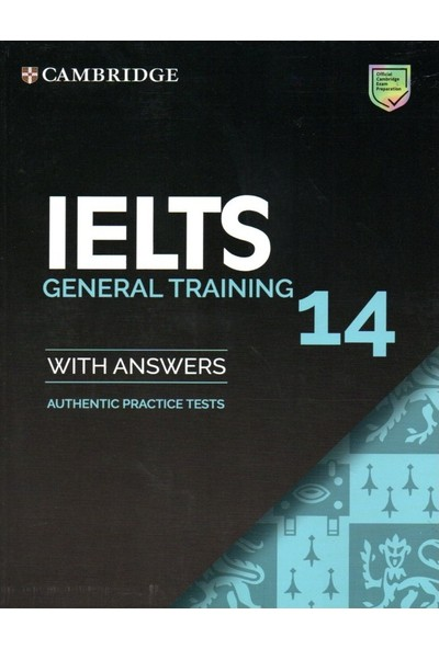 Cambridge Ielts 14 General Training Student's Book With Answers Ielts Practice Tests