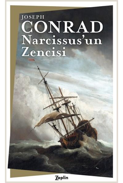 Narcissus'un Zencisi - Joseph Conrad