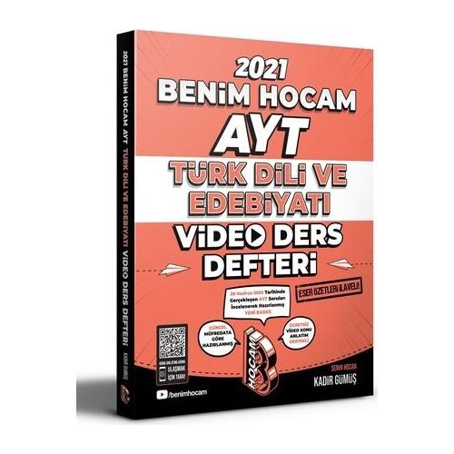 Benim Hocam 2021 AYT Türk Dili ve Edebiyatı Video Ders Defteri - Kadir Gümüş