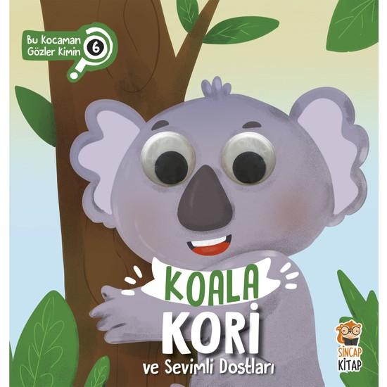 Koala Kori Ve Sevimli Dostları Bu Kocaman Gözler Kimin 6 - Asiye Aslı Aslaner