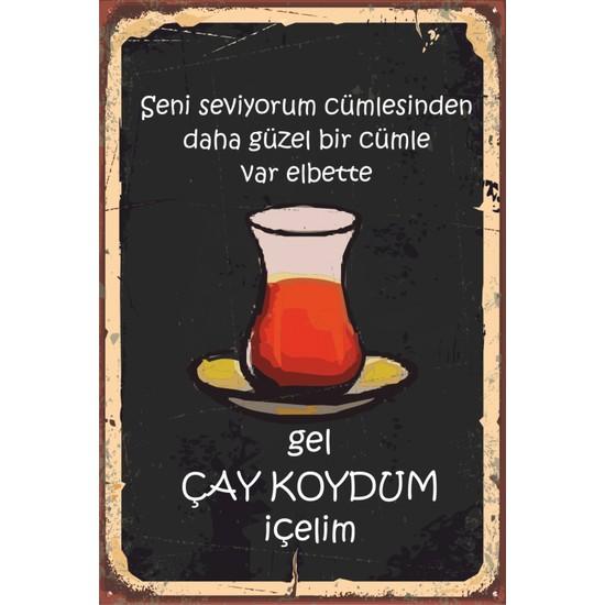 Hayat Poster Gel Çay Koydum Içelim Retro Vintage Ahşap Poster