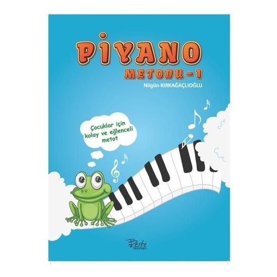 Piyano Metodu 1 - Fatma Nilgün Kırkağaçlıoğlu