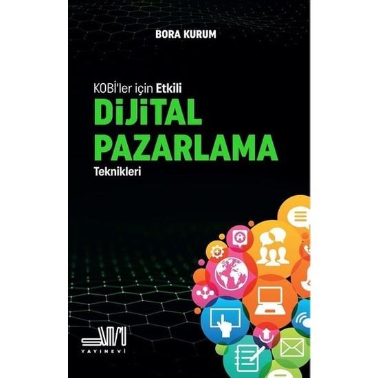 Dijital Pazarlama Teknikleri - Bora Kurum