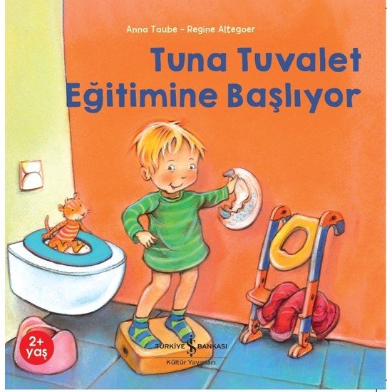 Tuna Tuvalet Eğitimine Başlıyor - Anna Taube