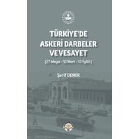Türkiye De Askeri Darbeler Ve Vesayet - Şerif Demir