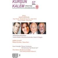 Kurşun Kalem Üç Aylık Edebiyat Dergisi Sayı: 57 Temmuz-Ağustos-Eylül 2020