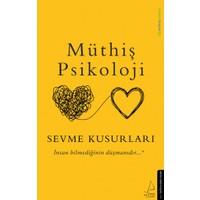 Sevme Kusurları - Müthiş Psikoloji