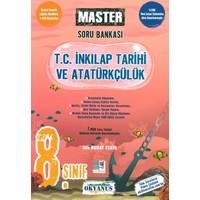 Okyanus Yayınları 8. Sınıf Master T. C. Inkılap Tarihi ve Atatürkçülük Soru Bankası
