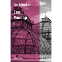 Cam Mimarlığı - Paul Scheerbart