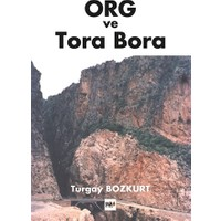ORG ve Tora Bora - M. Turgay Bozkurt