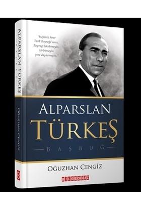 Alparslan Türkeş - Oğuzhan Cengiz