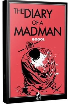 The Diary Of A Madman - Nikolay Vasilyeviç Gogol