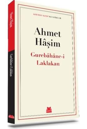 Gurebâhâne-i Laklakan - Ahmet Hâşim