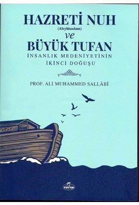 Hazreti Nuh (Aleyhiseselam) Ve Büyük Tufan - Ali Muhammed Sallabi