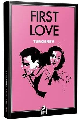 First Love - Ivan Sergeyevich Turgenev