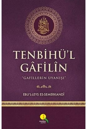 Tenbihü'L Gafilin - Ebü'L Leys Semerkandi