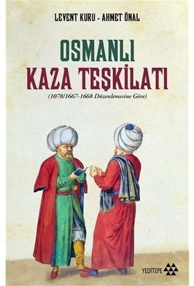 Osmanlı Kaza Teşkilatı - Levent Kuru