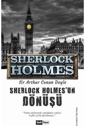 Sherlock Holmes'un Dönüşü - Sherlock Holmes - Sir Arthur Conan Doyle