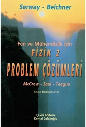 Fizik Serway 2.Cilt Problem Çözümleri Fen ve Mühendislik İçin - Robert J. Beichner
