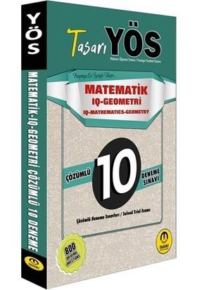 Tasarı YÖS Matematik IQ Geometri Trial 10 Fasikül Çözümlü Deneme - Özgen Bulut