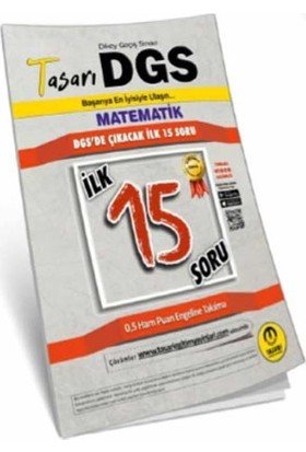 Tasarı DGS Matematik İlk 15 Garanti Soru Kitapçığı