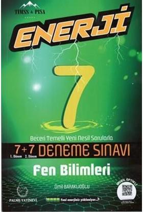 Palme 7.Sınıf Enerji 7+7 Fen Bilimleri Deneme Sınavı - Ümit Baraklıoğlu