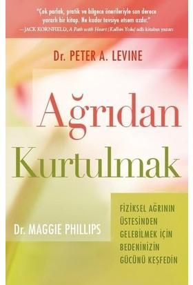 Ağrıdan Kurtulmak - Peter A. Levine