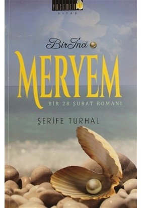 Bir İnci Meryem - Şerife Turhal