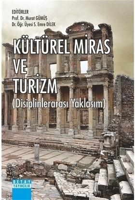 Kültürel Miras Ve Turizm - Murat Gümüş