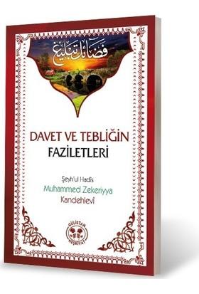 Davet ve Tebliğinin Fazileti - Muhammed Zekeriyya Kandehlevi