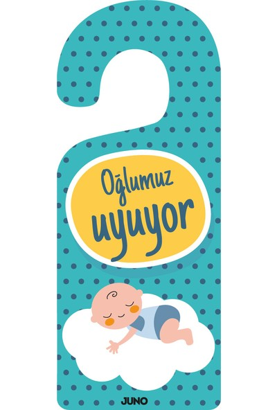 Juno Bebek Kapı Askısı - Oğlumuz Uyuyor