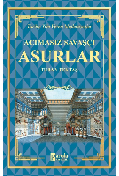 Asurlar - Turan Tektaş