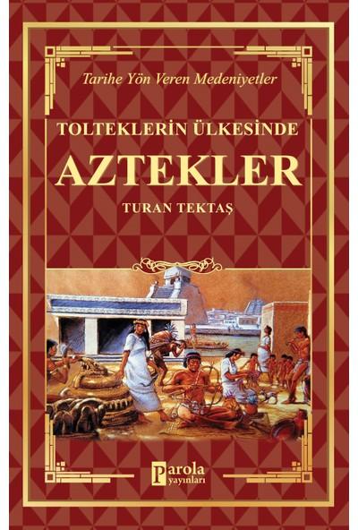 Aztekler - Turan Tektaş