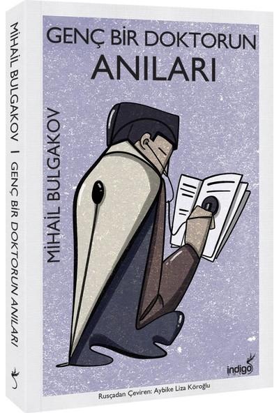 Genç Bir Doktorun Anıları - Mihail Bulgakov