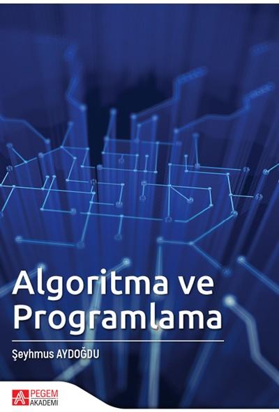 Algoritma Ve Programlama - Şeyhmus Aydoğdu