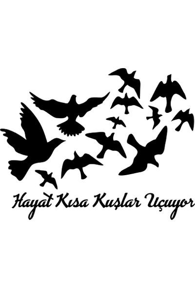 New Jargon Hayat Kısa Kuşlar Uçuyor Duvar Stickerı 60 x 40 cm Siyah