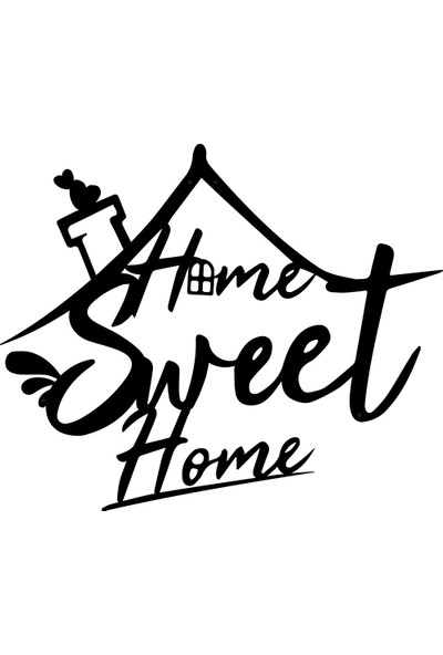 Karaen Home Sweet Home Güzel Evim Dekoratif Metal Duvar Yazısı