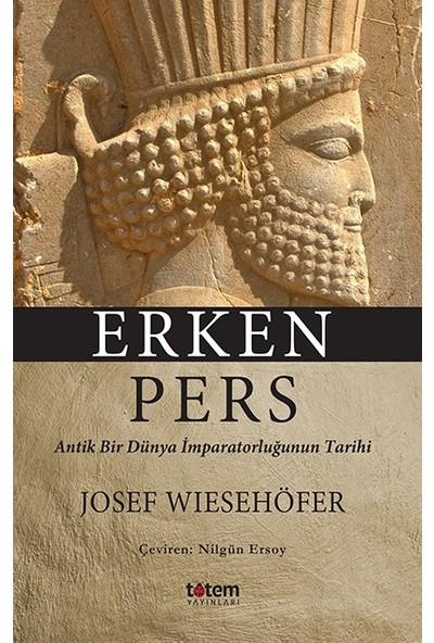 Erken Pers - Josef Wiesehöfer