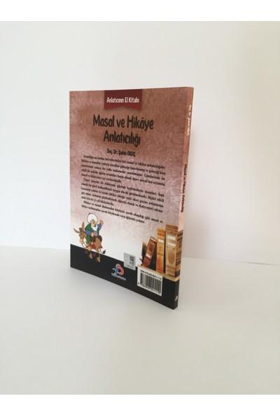 Masal ve Hikaye Anlatıcılığı Anlatıcının El Kitabı - Şahin Oruç