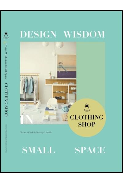 Clothing Shop (Küçük Alanlarda Tasarım Butikler) - Jon Gentry