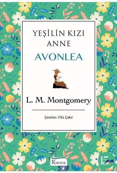 Yeşilin Kızı Anne Avonlea (Bez Ciltli) - Lucy Maud Montgomery
